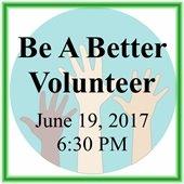 Be A Better Volunteer