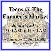 Teens @ The Farmer's Market