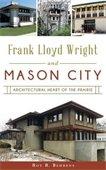 Frank Llyod Wright and Mason City