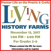 Living History Farms: Pioneer Life On The Prairie & Crafts